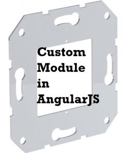 angularjs custom module