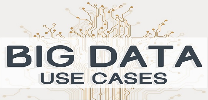 Big Data – Top 8 Use Cases for Beginners