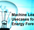 machine learning usecases for energy forecasting