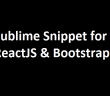 reactjs_bootstrap_sublime_snippet