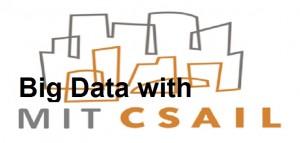 MIT CSAIL Big Data