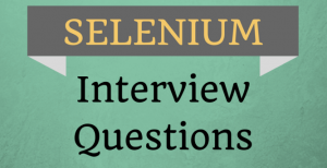 selenium interview questions and answers