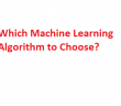 which machine learning algorithm to choose