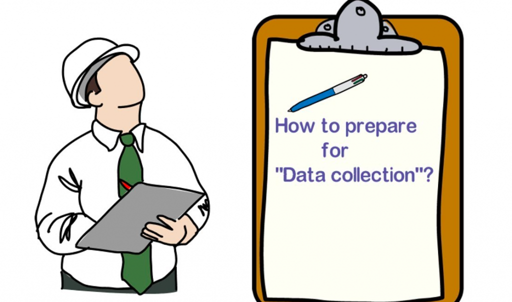 Having right data collection is important